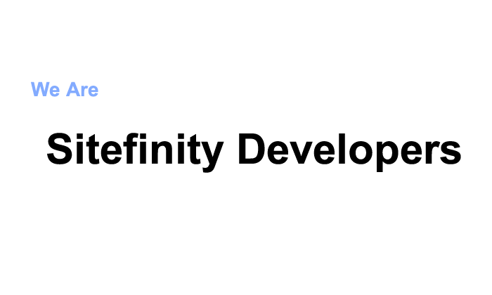 Sitefinity developers
